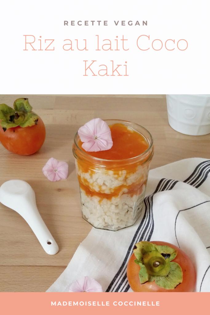 Riz au lait vegan Coco Kaki, recette facile du blog Bio Mademoiselle Coccinelle